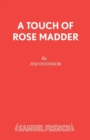 Image for A Touch of Rose Madder