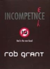 Image for Incompetence  : a novel of the far too near future