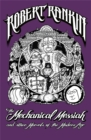 Image for The Mechanical Messiah and other marvels of the modern age