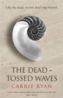 Image for The dead-tossed waves