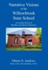 Image for Narrative Visions of the Willowbrook State School : An Artistic Survey in Bioethics and Special Education
