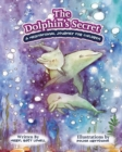 Image for The Dolphin's Secret : A Meditational Journey for Children