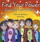 Image for Find Your Power : Discovering Inner Strength