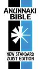Image for Anunnaki Bible : The Cuneiform Scriptures (New Standard Zuist Edition)