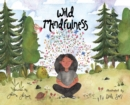 Image for Wild Mindfulness