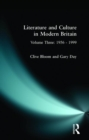 Image for Literature and culture in modern BritainVol. 3: 1956-1999