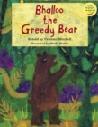 Image for Bhalloo the Greedy Bear