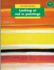 Image for Longman Book Project: Non-Fiction: Art Books: Art and Colour: Looking at Red in Paintings : Pack of 6