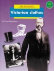 Image for Longman Book Project: Non-Fiction: History Books: the Victorians: Victorian Clothes : Pack of 6