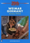 Image for Weimar Germany: Germany 1918-33