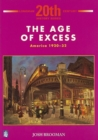Image for The Age of Excess: America 1920-32 1st Booklet of Second Set