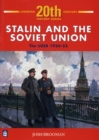 Image for Stalin and the Soviet Union  : The USSR, 1924-53