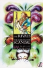 Image for The The Rivals : The Rivals/School for Scandal AND The School for Scandal