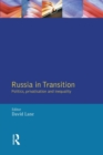 Image for Russia in transition  : politics, classes and inequalities