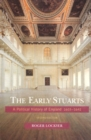Image for The early Stuarts  : a political history of England, 1603-1642