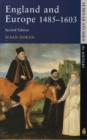 Image for England and Europe, 1485-1603
