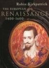Image for The European Renaissance, 1400-1600