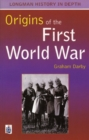 Image for The origins of the First World War