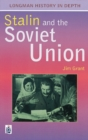 Image for Stalin and the Soviet Union