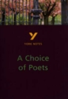 Image for A choice of poets  : an anthology of poets from Wordsworth to the present day