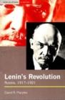 Image for Lenin's revolution  : Russia, 1917-1921