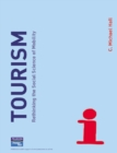 Image for Tourism  : rethinking the social science of mobility