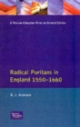 Image for Radical Puritans in England 1550 - 1660