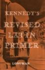 Image for The revised Latin primer