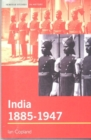 Image for India 1885-1947  : the unmaking of an empire
