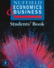 Image for Nuffield economics and business studies: Student's book : Student's Book