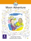 Image for Moon Adventure : Story Street Emergent Stage Step 4 Storybook 28