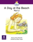 Image for A Day at the Beach : Part 2  : Story Street Emergent Stage Step 5 Storybook 41