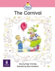 Image for The Carnival : Story Street Emergent Stage Step 6 Storybook 51