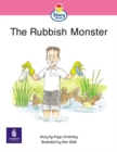 Image for Rubbish Monster : The Story Street Emergent Stage Step 6 Storybook 52