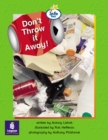 Image for Don't Throw It Away! Info Trail Emergent stage Non-fiction Book 18