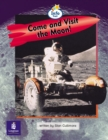 Image for Come and Visit the Moon! Info Trail Emergent Stage Non-Fiction Book 22