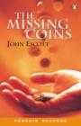 Image for The missing coins : Peng1:Missing Coins NE Escott