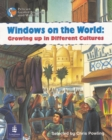 Image for Windows on the World: Growing Up in Different Cultures Year 5, 6x Reader 13 and Teacher's Book 13
