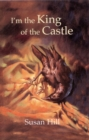 Image for I'm the king of the castle