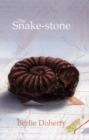 Image for Snake stone, Berlie Doherty  : notes