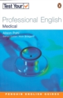 Image for Test Your Professional English : Medicine