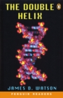 Image for The Double Helix : Personal Account of the Discovery of the Structure of DNA