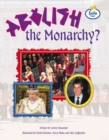 Image for Abolish the Monarchy? Info Trail Fluent Book 5
