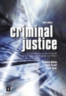 Image for Criminal justice  : an introduction to the criminal justice system in England and Wales