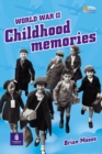Image for WWII Childhood MemoriesNon-Fiction 32pp