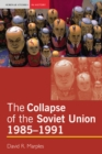 Image for The collapse of the Soviet Union, 1985-1991