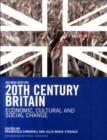 Image for Twentieth-century Britain  : economic, cultural and social change