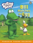 Image for Bill Hatches an Egg