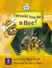 Image for Info Trail Beginner:Would You be a Bee?