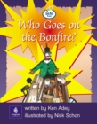 Image for Literacy Land : Bk.6 : Info Trail Emergent Stage : Who Goes on the Bonfire?